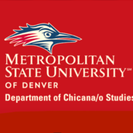 Metropolitan State University of Denver Department of Chicana/o Studies